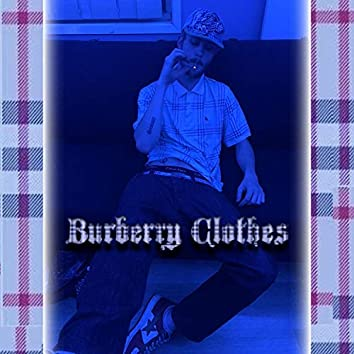 Burberry Clothes (feat. C4ndycxn3 & BOYIMCONFUSED)