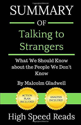 Summary of Talking to Strangers: What We Should Know about the People We Don't Know