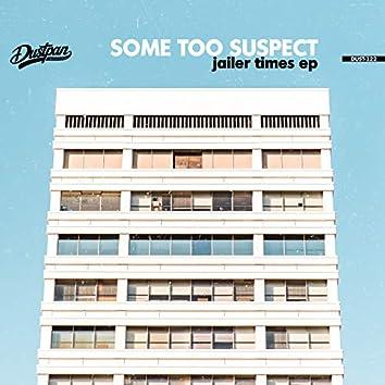 Jailer Times EP