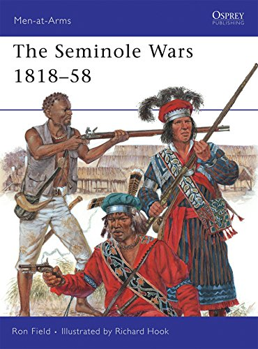 The Seminole Wars 1818-58 (Men-at-Arms)