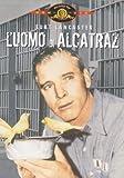 L'uomo di alcatraz...