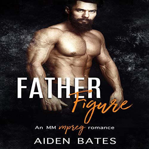 Father Figure: An Mpreg Romance audiobook cover art