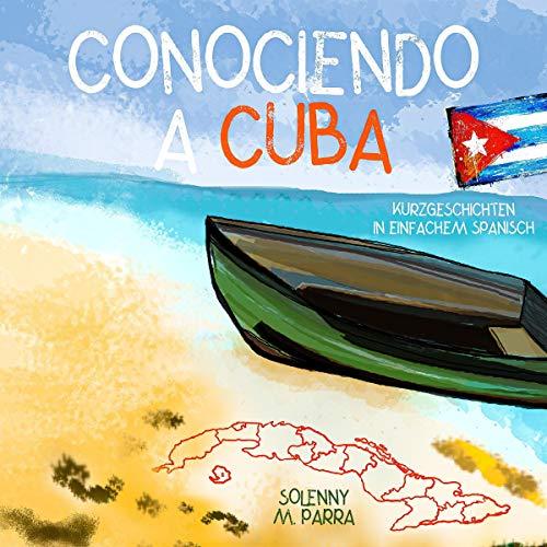 Conociendo a Cuba Titelbild