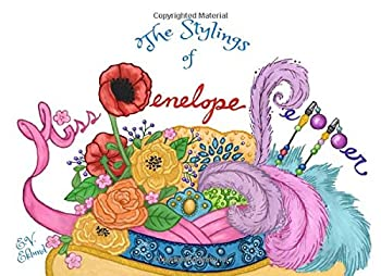Paperback The Stylings of Miss Penelope Pepper Book