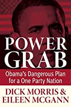 By Dick Morris Power Grab [Hardcover]