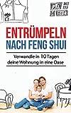 Entrümpeln nach Feng Shui: Verwandle in...