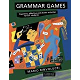 Grammar Games: Cognitive, Affective and Drama Activities for EFL Students by Mario Rinvolucri(1985-03-29)