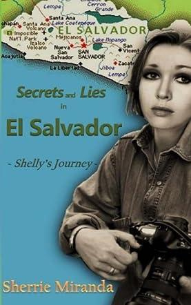 Secrets & Lies in El Salvador