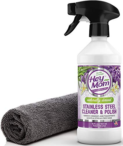 Hey Mom Stainless Steel Cleaner for Appliances  Natural Appliance Polish Creates a Powerful Barrier Against Fingerprints/Water Stains/Food Grime  Makes Kitchen Refrigerator/Sink Look Shiny and New