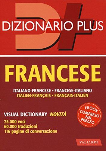 Dizionario francese. Italiano-francese, francese-italiano. Con ebook