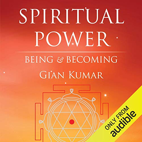 Spiritual Power: Being & Becoming - Volume 1 cover art
