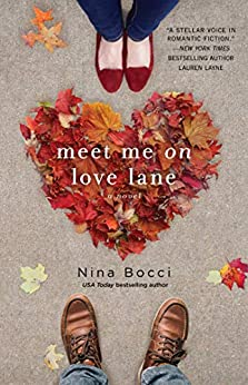 Meet Me on Love Lane by [Nina Bocci]