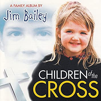 Children of the Cross: A Family Album