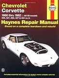 Chevrolet Corvette 1968-82 Automotive Repair Manual (USA service & repair manuals) by J. H. Haynes (1-Sep-1988) Paperback