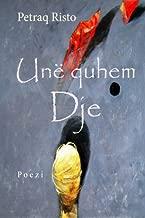 Une quhem Dje (Albanian Edition)