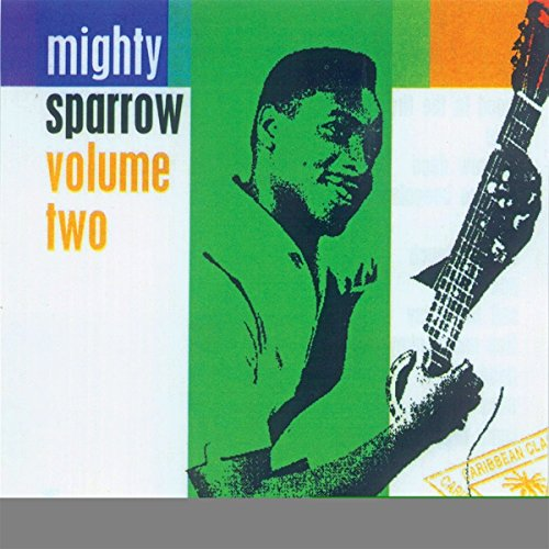 Mighty Sparrow - Vol. 2 [Import allemand]