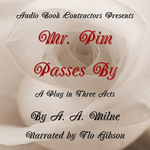 Mr. Pim Passes By cover art