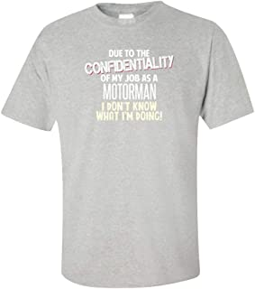 My Family Tee Motorman Don't Know What I'm Doing Funny Coworker Gift - Unisex T-Shirt