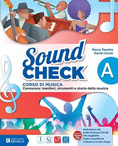 Sound check. Vol. A-B-Pieghevole accordi-Mio book. Per la Scuola media. Con e-book. Con espansione online