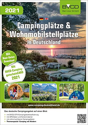 Campingplätze & Wohnmobilstellplätze in Deutschland 2021 (BVCD-Campingführer)