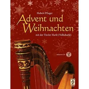 Advent und Weihnachten mit der Tiroler Harfe (Volksharfe) inkl. CD