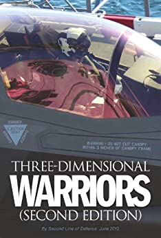 Three Dimensional Warriors: Second Edition by [Robbin F. Laird]