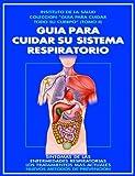 GUIA PARA CUIDAR SU SISTEMA RESPIRATORIO:...