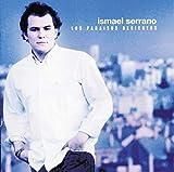 Songtexte von Ismael Serrano - Los paraísos desiertos