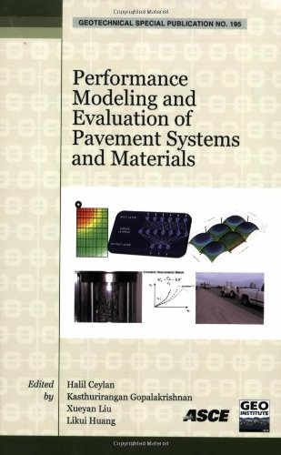 Performance Modeling and Evaluation of Pavement Systems and Materials: Selected Papers from the 2009