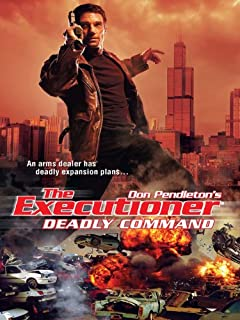 Deadly Command (The Executioner Book 389)