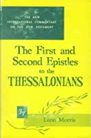 First and Second Epistles to the Thessalonians (New International Commentary on the New Testament)