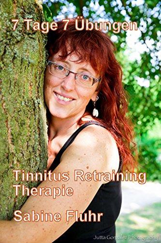 7 Tage 7 Übungen: Tinnitus Retraining Therapie
