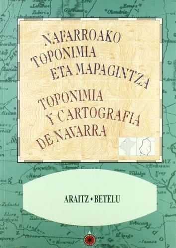 Araitz, Betelu (Toponimia y cartografía de Navarra - Nafarroako toponimia eta mapagintza)
