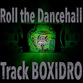 Roll the Dancehall