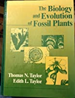 The Biology and Evolution of Fossil Plants