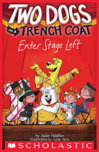 Two Dogs in a Trench Coat Enter Stage Left (Two Dogs in a Trench Coat #4) (English Edition)