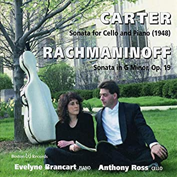 Carter and Rachmaninoff Cello Sonatas