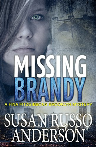 Missing Brandy (A Fina Fitzgibbons Brooklyn Mystery Book 2) by [Susan Russo Anderson]