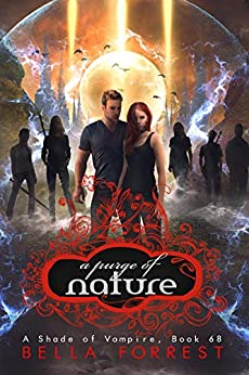 A Shade of Vampire 68: A Purge of Nature by [Bella Forrest]