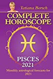 Complete Horoscope Pisces 2021: Monthly Astrological Forecasts for 2021