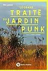 Le grand traité du jardin punk par Lenoir
