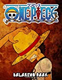 One Piece Coloring Books: 50+ Coloring Pages. Anime Coloring Books for Luffy and Friends Fans