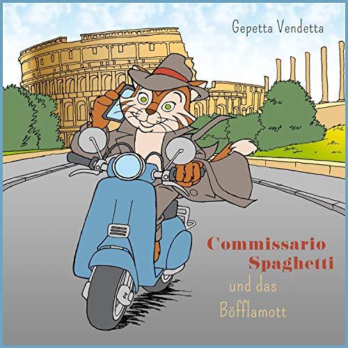Commissario Spaghetti und das Böfflamott Titelbild