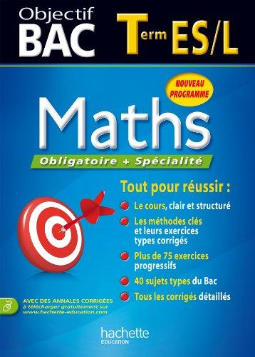 Objectif Bac - Maths Terminale ES