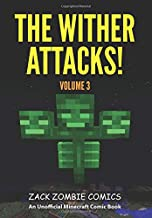 The Wither Attacks!: The Ultimate Minecraft Comic Book Volume 3