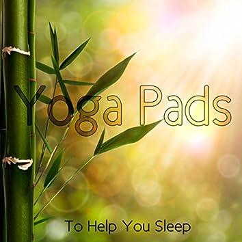 Yoga Pads To Help You Sleep