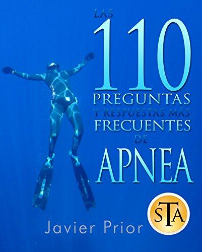 110 Preguntas de Apnea: Respuestas a las preguntas más comunes de Freediving y Pesca Submarina