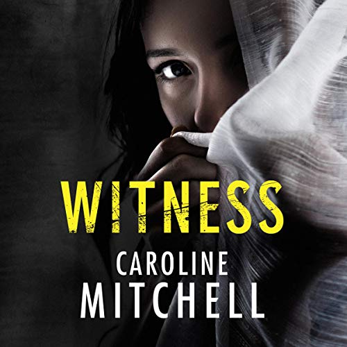 Witness Audiobook By Caroline Mitchell cover art