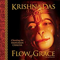 Flow of Grace: Chanting the Hanuman Chalisa (Revised Edition)