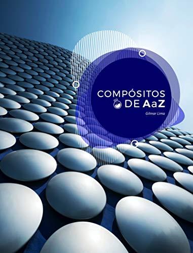 Compósitos de A a Z (Portuguese Edition)